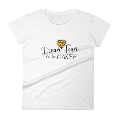 Tee shirt Dream Team de la mariée EVJF Créer Son T Shirt