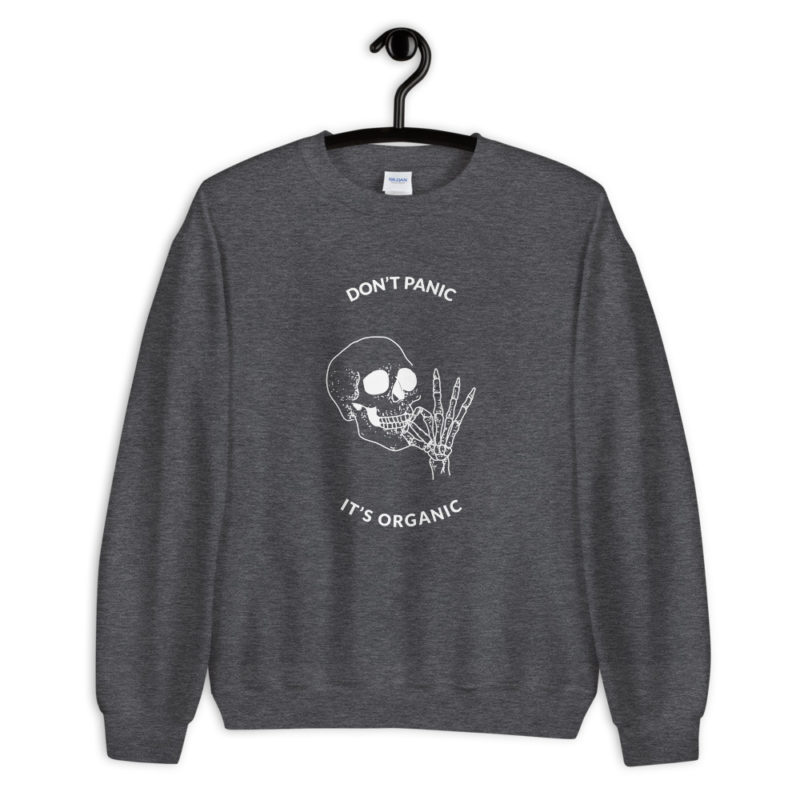 sweat dont panic it's organic skull cannabis weed