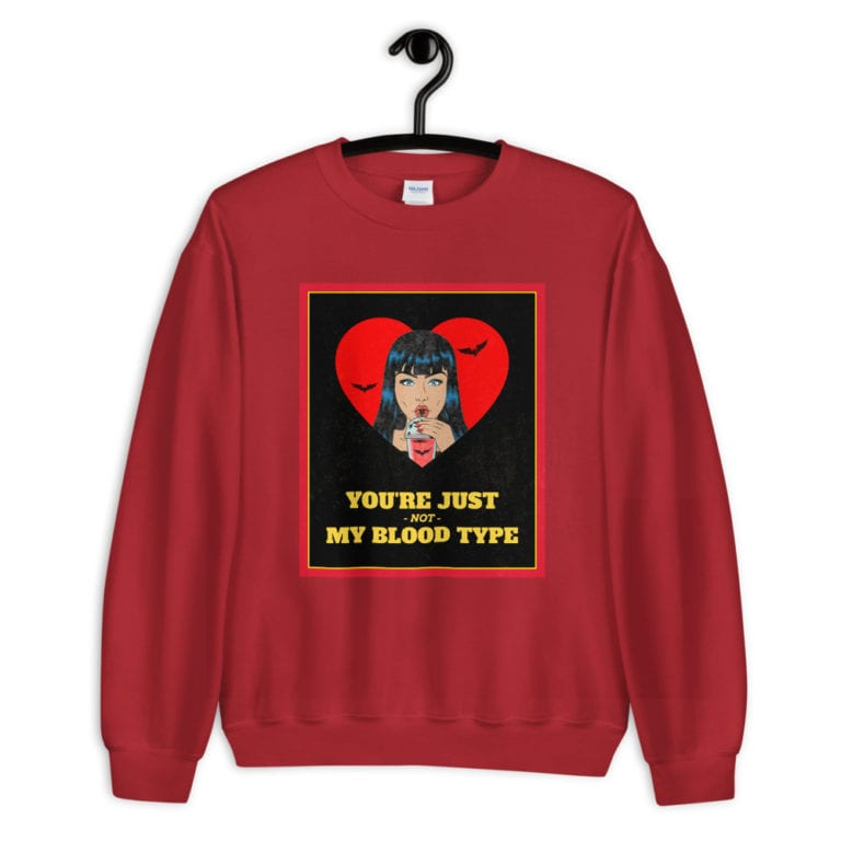 Sweat You're just not my blood type
