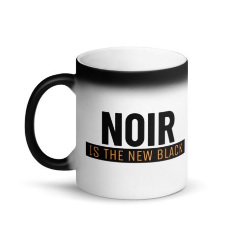 Mug Magique Noir is The New black - Noir Mat Créer Son T Shirt