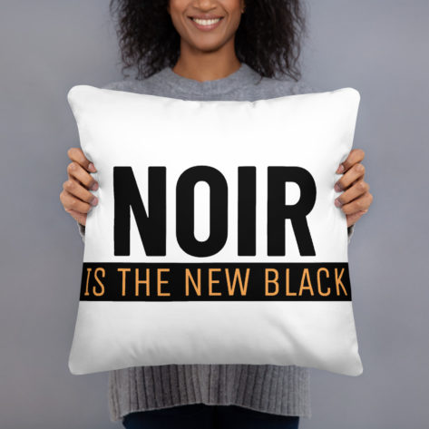 Coussin Imprimé Noir is The New Black - Blanc Créer Son T Shirt