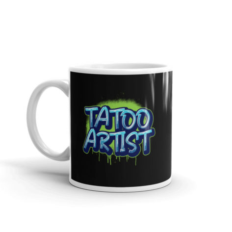 Mug Tattoo Artist Blanc Brillant Créer Son T Shirt
