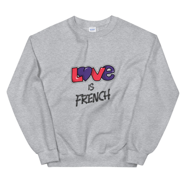 Sweat Love is French Unisexe à Col Rond