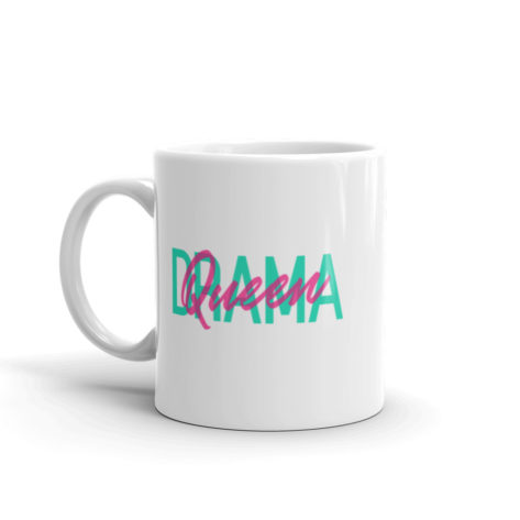 Mug Drama Queen Blanc Brillant Créer Son T Shirt