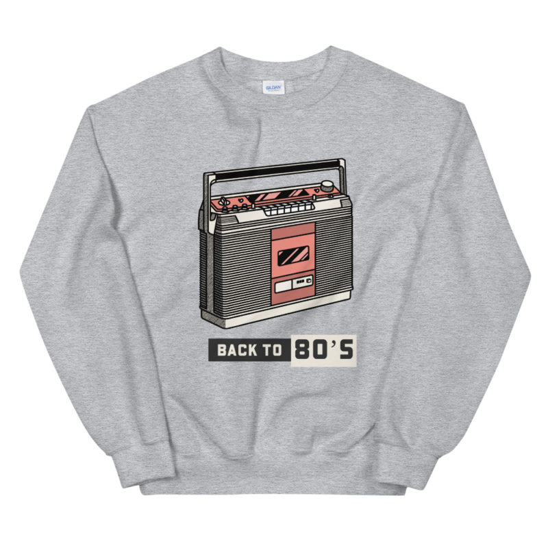 Sweat Anné 80 Back To 80s Unisexe Créer Son T Shirt