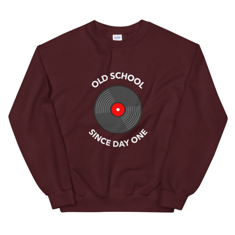 Sweat Old School Since Day One Unisexe à Col Rond Créer Son T Shirt