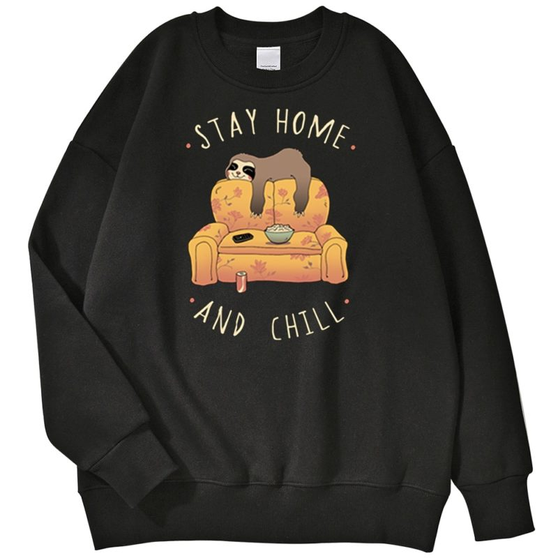 Sweat Paresseux Stay Home and Chill Créer Son T Shirt