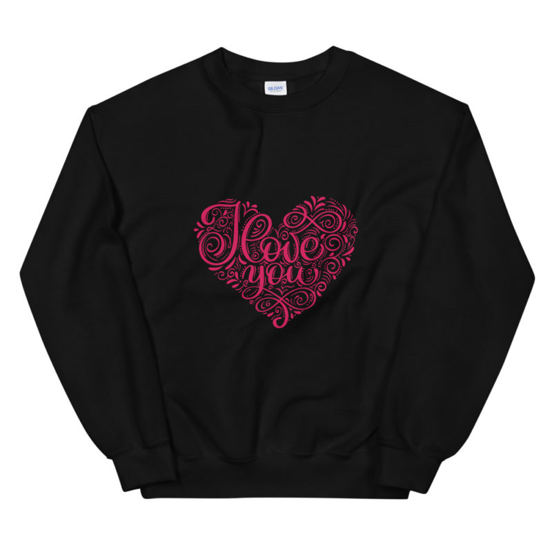 Sweat I Love You Calligraphie Créer Son T Shirt