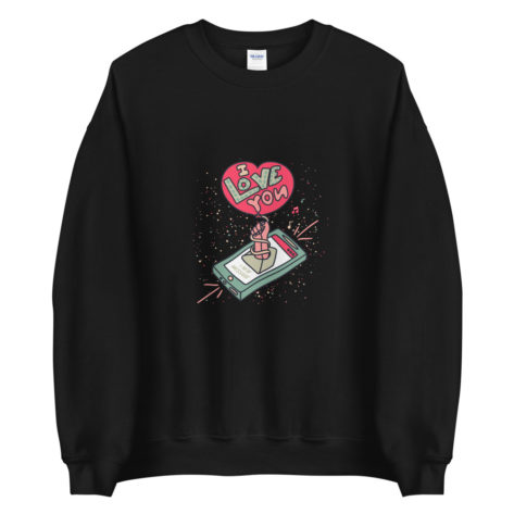 Sweat Vous avez 1 Message I Love You Créer Son T Shirt