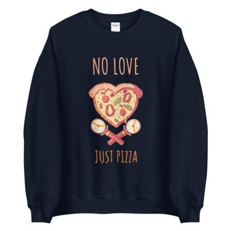 Sweat Pizza – No Love Just Pizza