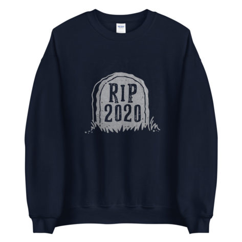 Sweat RIP 2020 Créer Son T Shirt