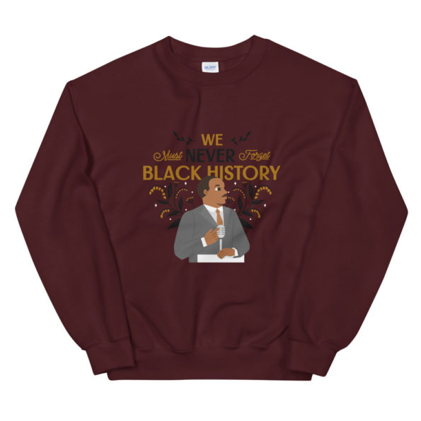 Sweat Black History Month Martin Luther King