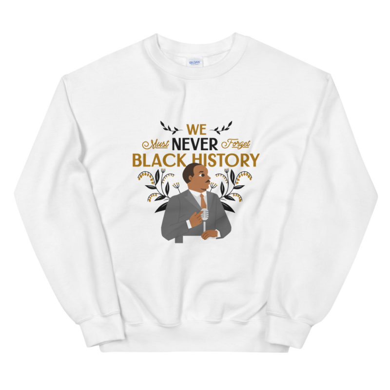 Sweat Black History Month Martin Luther King Créer Son T Shirt