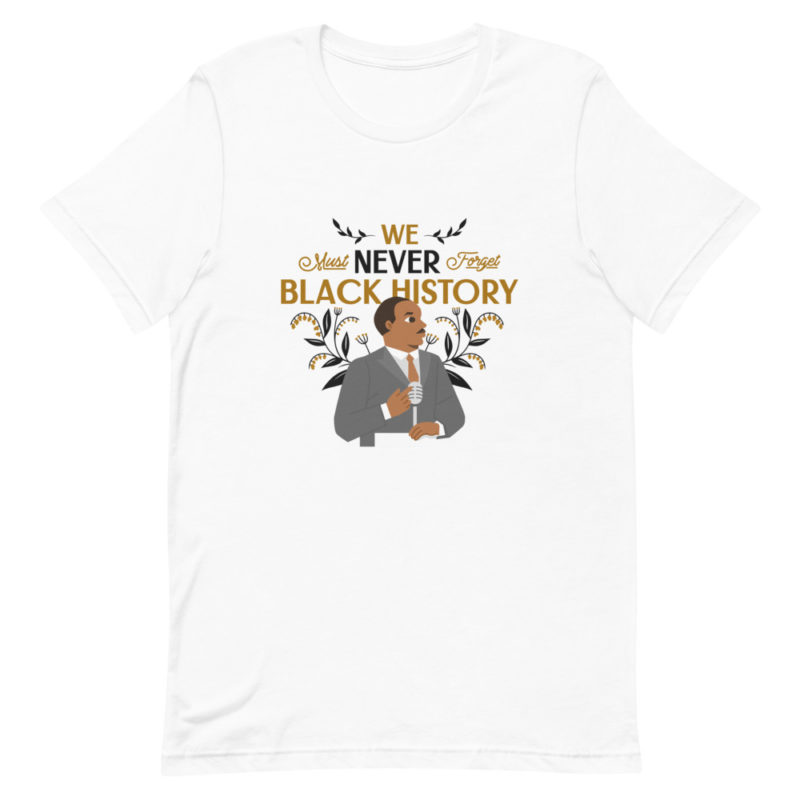 T-shirt Black History Month Martin Luther King