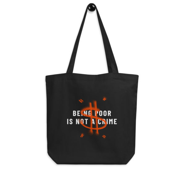 Tote Bag Bio Beign Poor is not a Crime