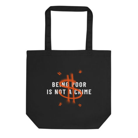 Tote Bag Bio Beign Poor is not a Crime Créer Son T Shirt