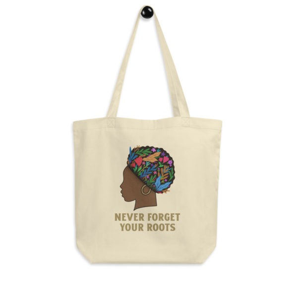 Tote Bag Bio Never Forget Your Roots
