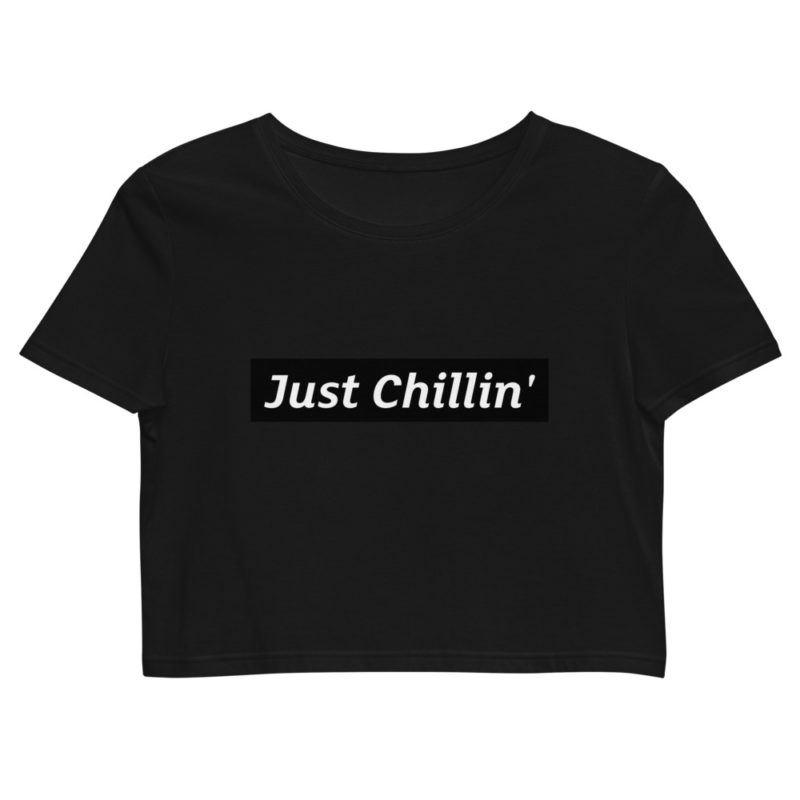 Crop top Just Chillin Créer Son T Shirt