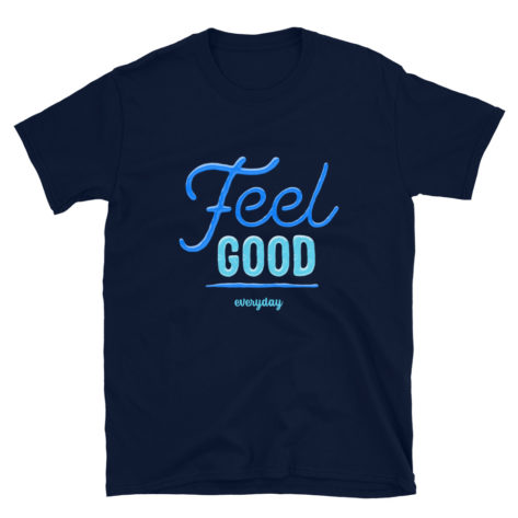 T-shirt Feel Good everyday Créer Son T Shirt