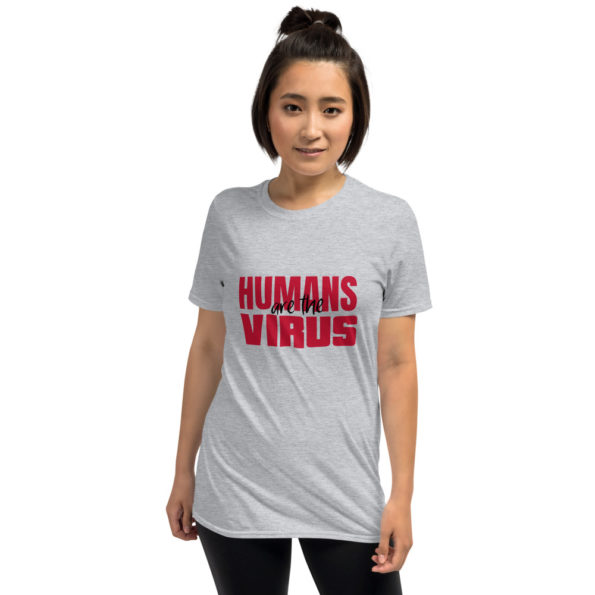 T-shirt Humans are the Virus