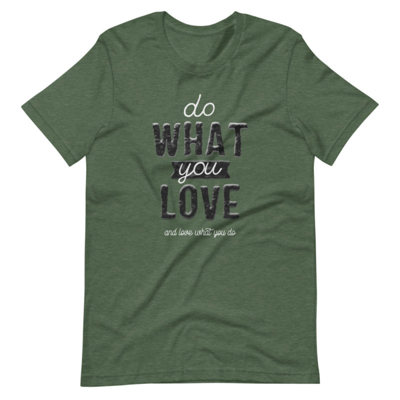 T-shirt Do what you love Créer Son T Shirt