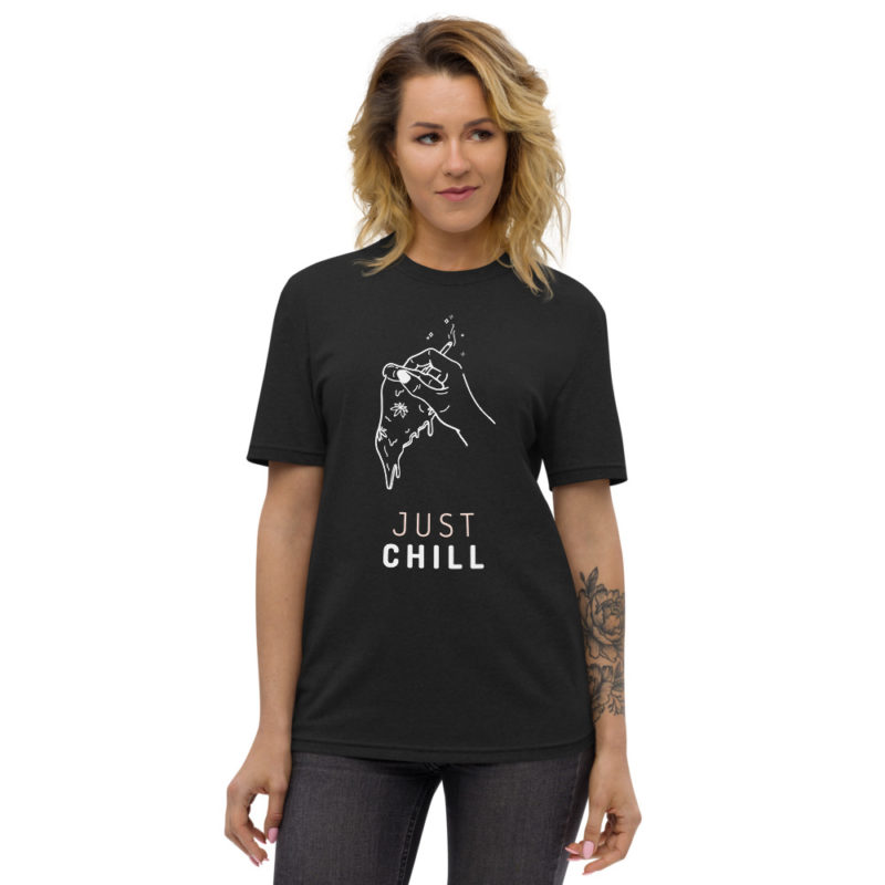 t-shirt just chill pizza weed