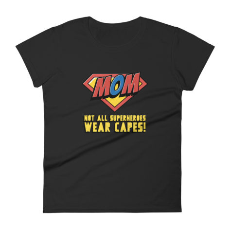 t-shirt super maman not all superheroes wear capes