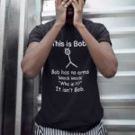 T-shirt Humour This is Bob