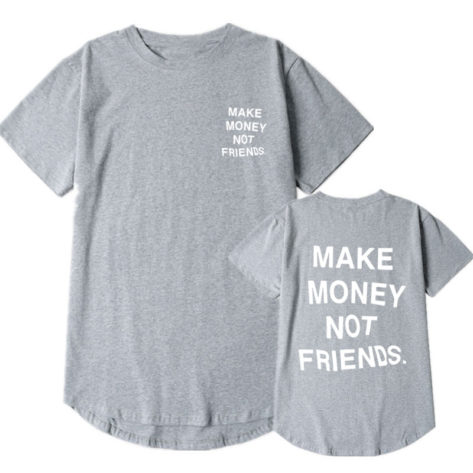 T-shirt Make Money Not Friends Créer Son T Shirt